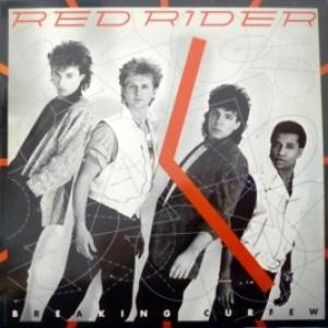 Red Rider - Breaking Curfew