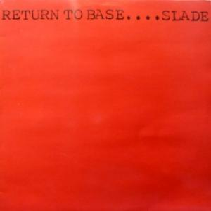 Slade - Return To Base