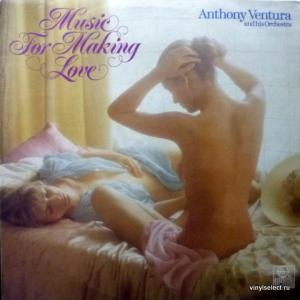 Anthony Ventura - Music For Making Love