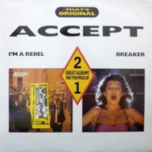 Accept - I´m A Rebel / Breaker