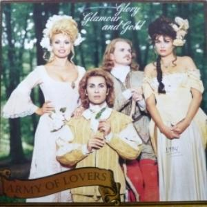 Army Of Lovers - Glory Glamour And Gold
