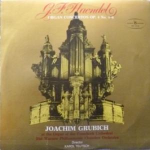 George Frideric Handel - Organ Concertos Op. 4 No. 4 - 6 (feat. Joachim Grubich & Warsaw Philharmonic Chamber Orchestra)