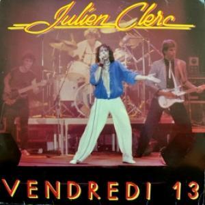 Julien Clerc - Vendredi 13