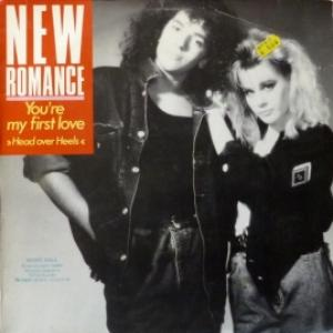 New Romance - You're My First Love (Head Over Heels)