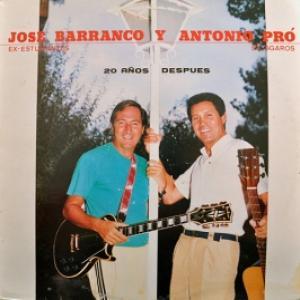 Jose Barranco & Antonio Pro - 20 Anos Despues
