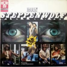 Steppenwolf - Early Steppenwolf