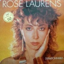 Rose Laurens - Déraisonnable...