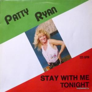 Patty Ryan - Stay With Me Tonight