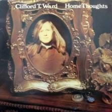 Clifford T. Ward - Home Thoughts
