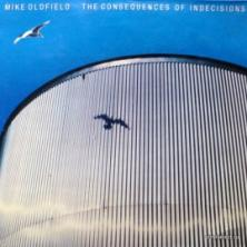 Mike Oldfield - The Consequences Of Indecisions feat. Sally Oldfield, Pekka Pohjola / Wig Wam, Pierre Moerlen / Gong