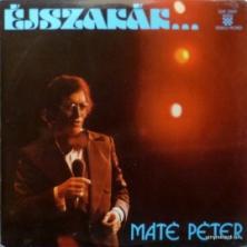 Mate Peter - Éjszakák És Nappalok