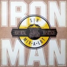 Sir Mix-A-Lot - Iron Man feat. Metal Church