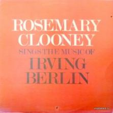 Rosemary Clooney - Sings The Music Of Irving Berlin