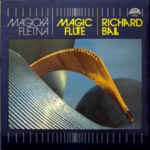 Richard Ball - Magic Flute