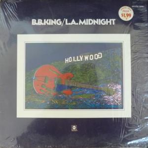 B.B. King - L.A. Midnight (feat. Taj Mahal, Joe Walsh...)