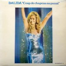 Dalida - Coup De Chapeau Au Passe (Los Grandes Exitos De Los 30, 40, 50)