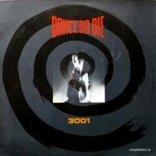 Dance Or Die - 3001