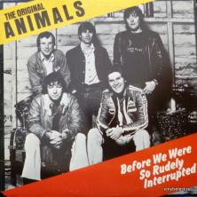 Animals,The - Before We Were So Rudely Interrupted
