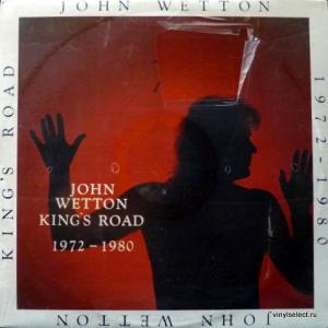 John Wetton (Asia) - King's Road: 1972-1980