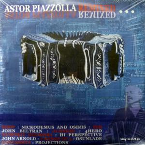 Astor Piazzolla - Astor Piazzolla Remixed