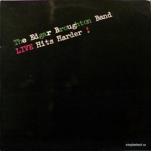 Edgar Broughton Band - Live Hits Harder!