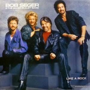 Bob Seger - Like A Rock