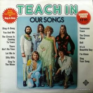 Teach In - Our Songs