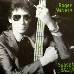 Roger Waters (Pink Floyd) - Sunset Strip