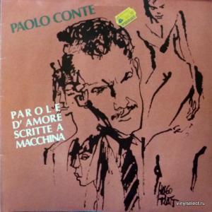 Paolo Conte - Parole D'Amore Scritte A Macchina