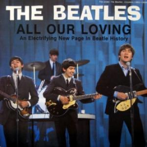 Beatles,The - All Our Loving