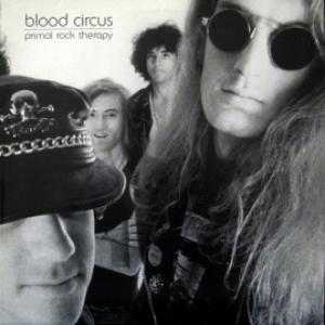 Blood Circus - Primal Rock Therapy