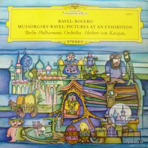 Herbert Von Karajan - Ravel: Bolero / Mussorgsky - Ravel : Pictures At An Exhibition