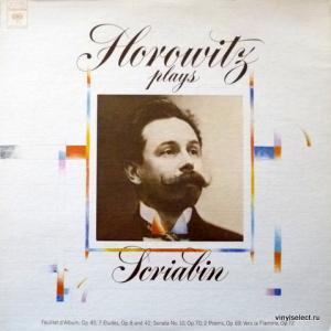 Vladimir Horowitz - Horowitz Plays Scriabin
