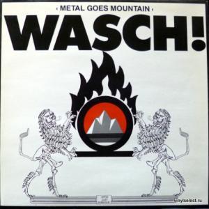 Wasch! - Metal Goes Mountain
