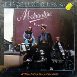 De Luxe Blues Band, The - A Street Car Named De Luxe