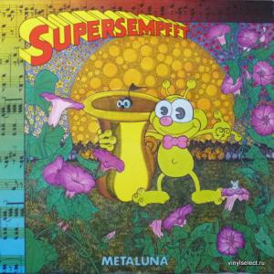 Supersempfft - Metaluna