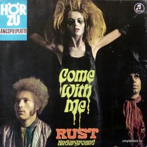 Rust Underground - Come With Me