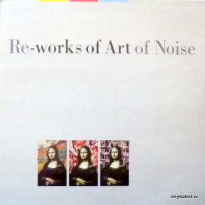 Art Of Noise,The - Re-Works Of Art Of Noise