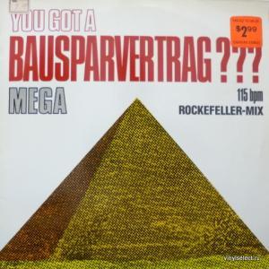 Mega (Silicon Dream) - You Got A Bausparvertrag???