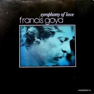 Francis Goya - Symphony Of Love