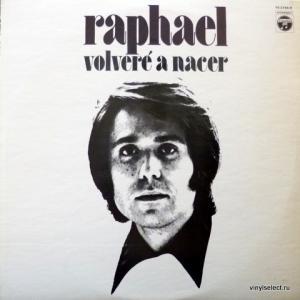 Raphael - Volveré A Nacer