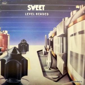 Sweet - Level Headed
