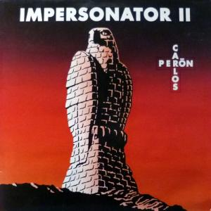 Carlos Peron (ex-Yello) - Impersonator II (feat. Dieter Meier / Yello)
