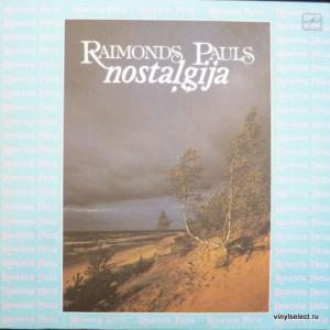 Раймонд Паулс (Raimonds Pauls) - Nostaļģija