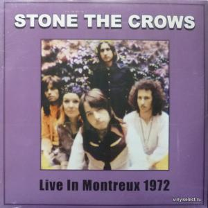 Stone The Crows - Live In Montreux 1972