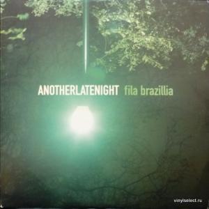 Fila Brazillia - AnotherLateNight