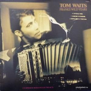 Tom Waits - Franks Wild Years