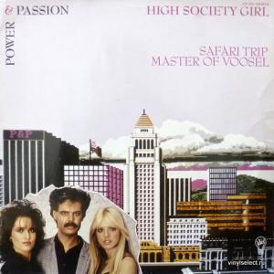 Power & Passion - High Society Girl