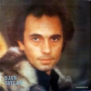 Жан Татлян (Djan Tatlan) - Djan Tatlan