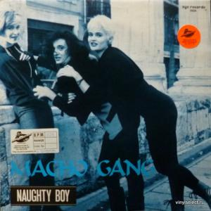 Macho Gang - Naughty Boy (produced by Mauro Farina)